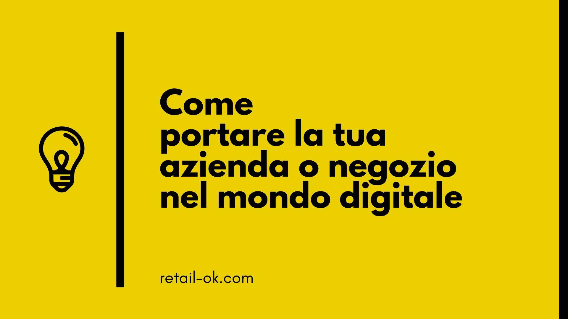 come entrare nel mondo digitale